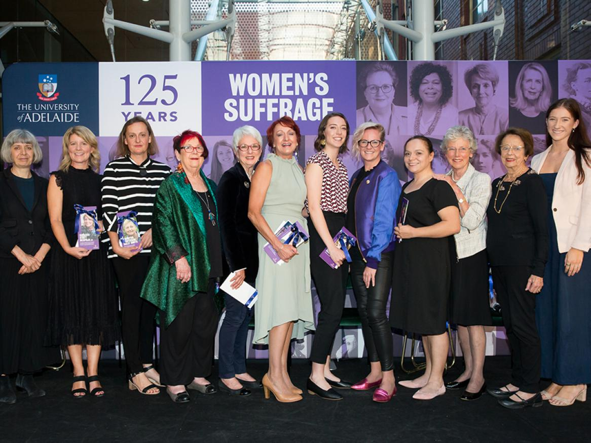 Pictured: Professor Philippa Levy, Pro Vice-Chancellor (Student Learning) and Chair of the University's Gender Equity Committee; Natasha Stott Despoja AO, Founding Chairperson of Our Watch; Dr Hillary Smith, representing the family of Emeritus Professor Sally Smith; Hon Margaret Nyland AM, former judge and Royal Commissioner; Hon Cathy Branson AC QC, Deputy Chancellor of the University of Adelaide; Dr Niki Vincent, SA's Equal Opportunity Commissioner; Caitlyn Georgeson, LGBTIQ Advocate; Tory Shepherd, The A