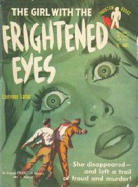 The Girl with the Frightened Eyes by Lawrence Lariar