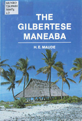 The Gilbertese Maneaba, Henry Evans Maude, 1980