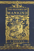 The History of Mankind.  Friedrich Ratzel. 1897
