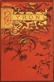 The Poetical Works of Lord Byron.  George Gordon Byron. Undated but circa 1886