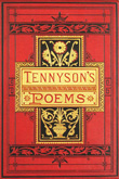 The Poetical Works of Alfred Tennyson; poet laureate.  Alfred Tennyson. Undated but circa 1880