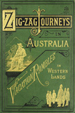 Zigzag Journeys in Australia; or, A visit to the ocean world. Hezekiah Butterworth. 1891