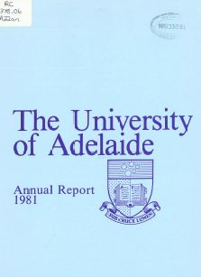 The University of Adelaide Annual Report, 1981