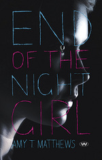 <i>End of the Night Girl</i>