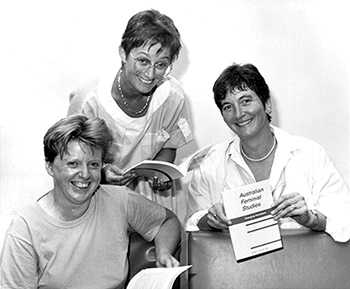 Robyn Archer AO, Susan Sheridan and Professor Susan Magarey AM, 1985