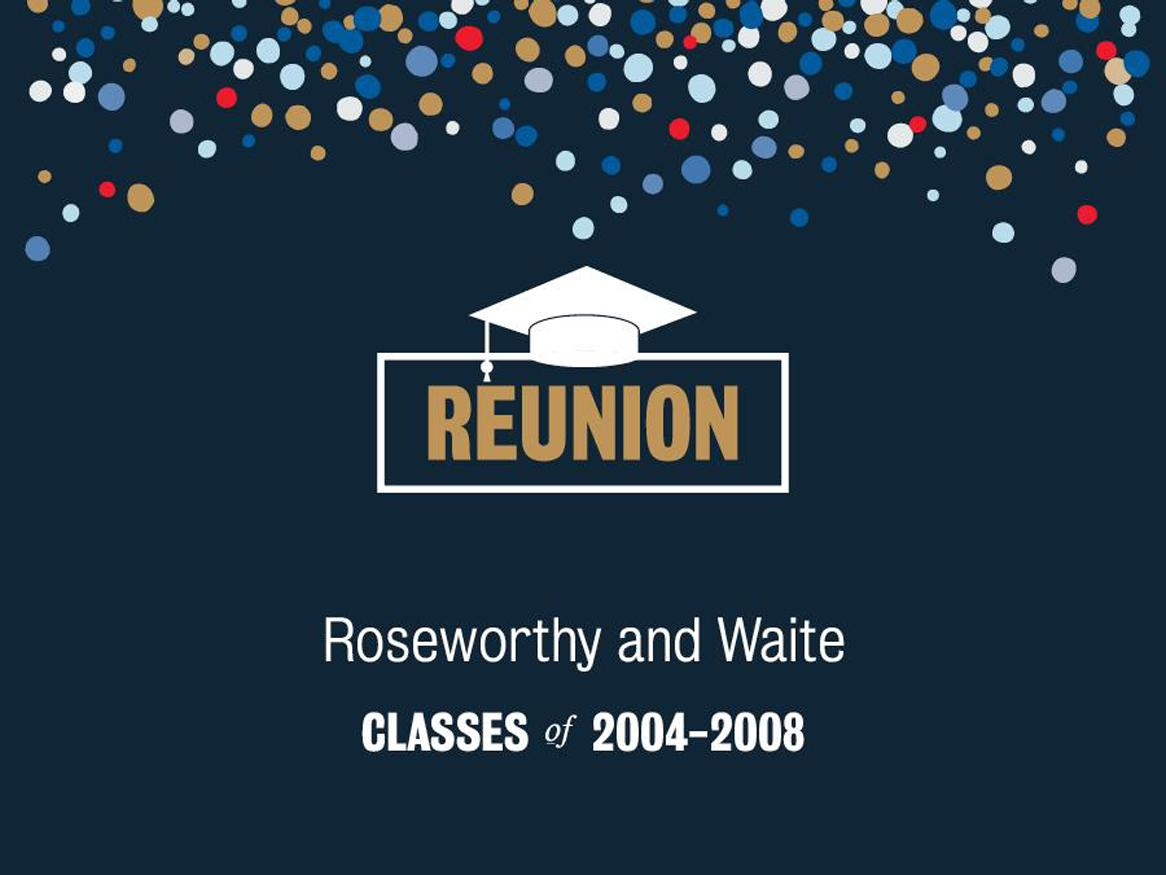 2004 - 2008 Roseworthy and Waite Reunion