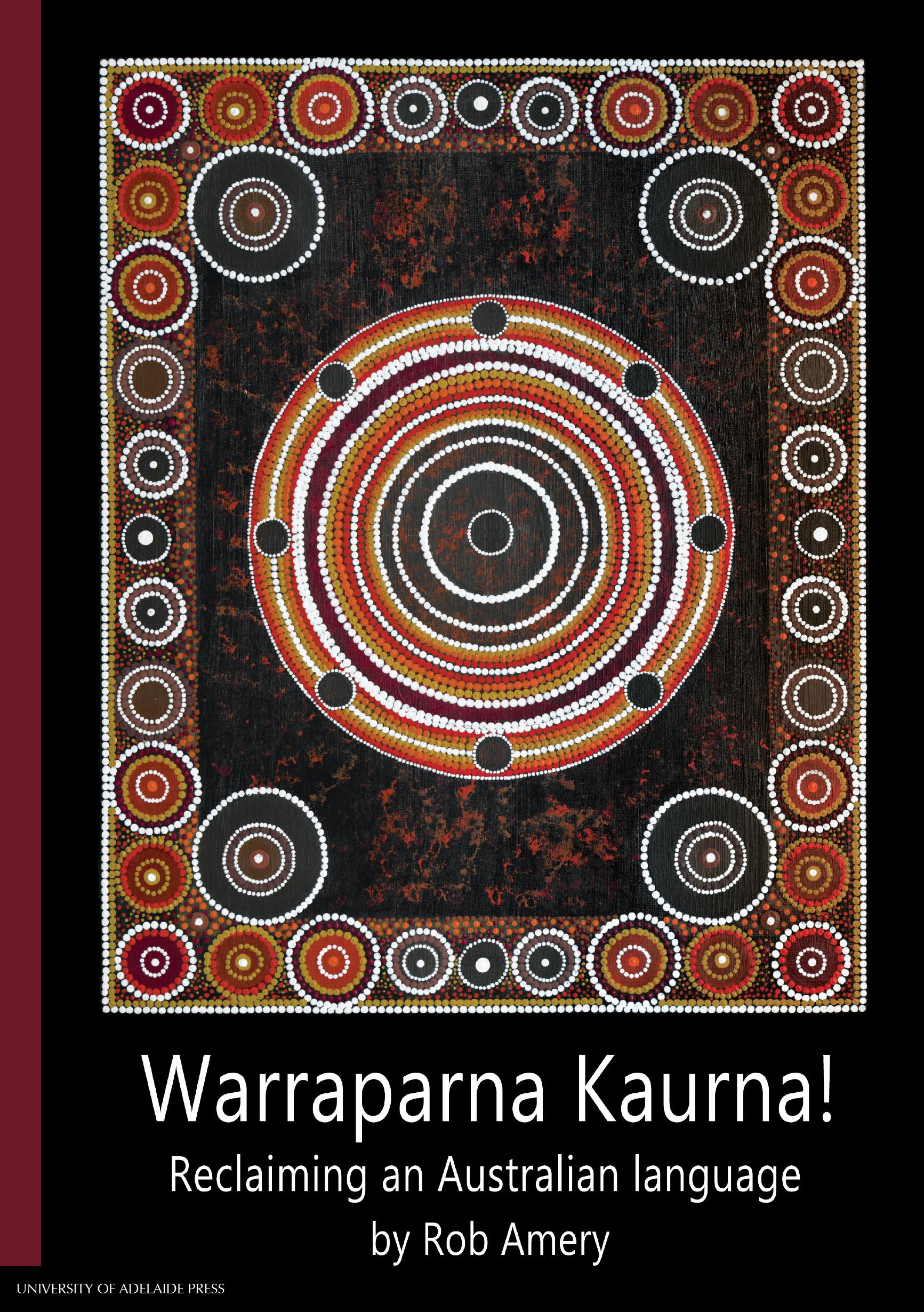 Warraparna Kaurna!