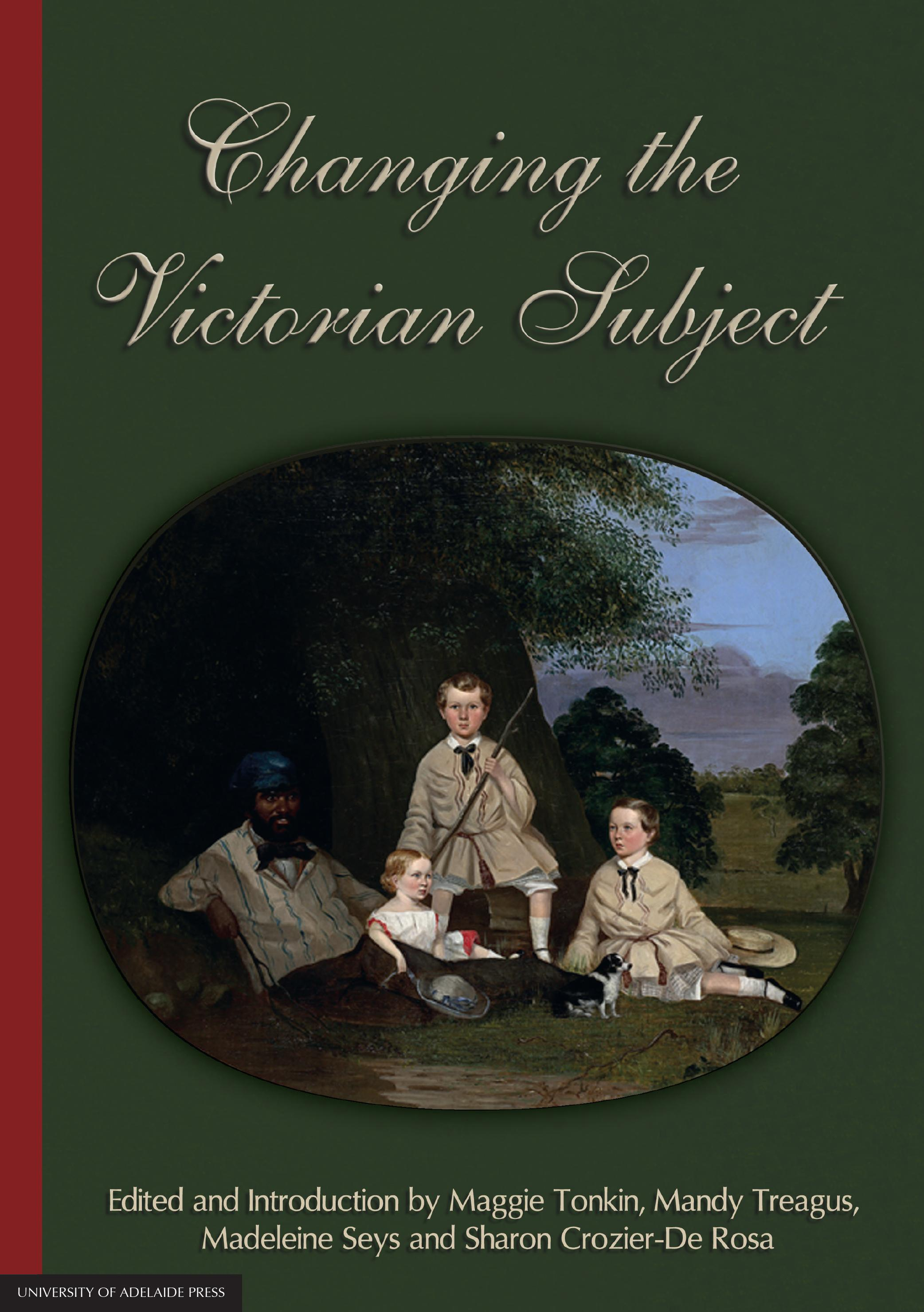Changing the Victorian Subject