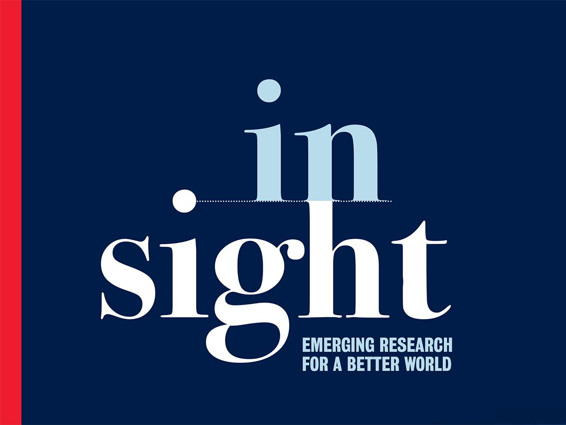 In Sight: Emerging research for a better world